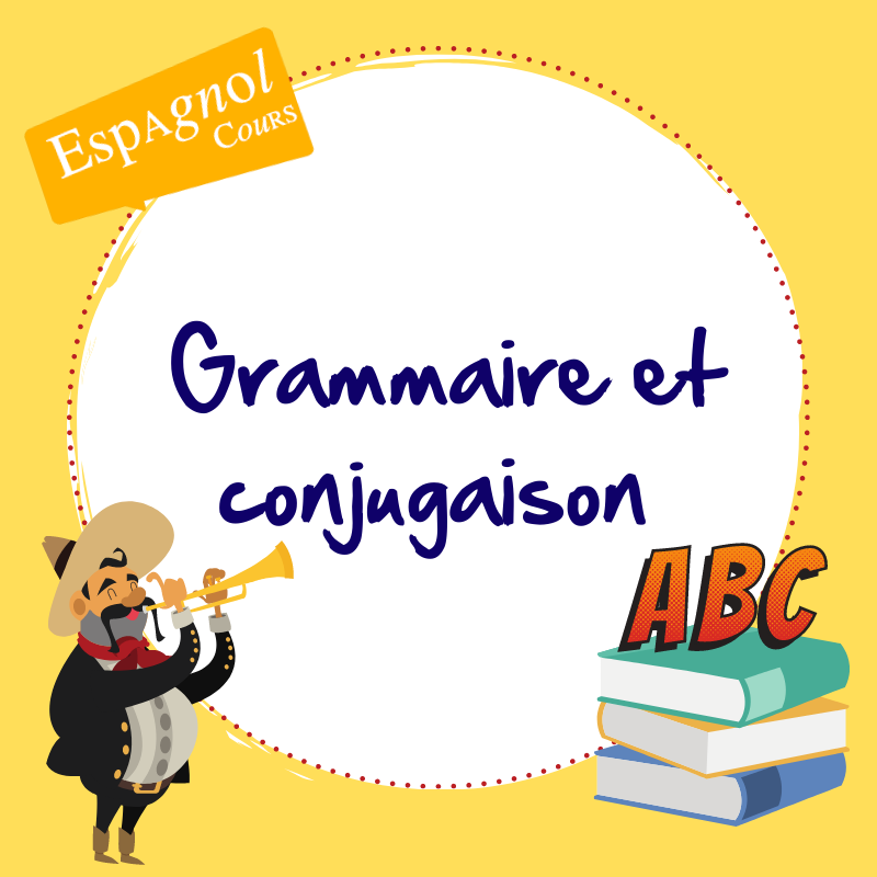 cours espagnol grammaire conjugaison